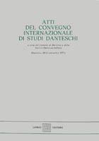 Atti del Convegno internazionale di studi danteschi