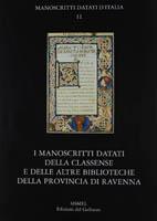 I manoscritti datati della Classense e delle altre biblioteche della provincia di Ravenna