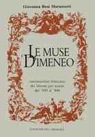 Le muse d'Imeneo. Metamorfosi letteraria dei libretti per nozze dal '500 al '900