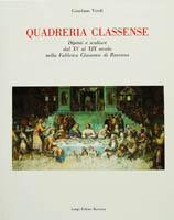 Quadreria Classense. Dipinti e sculture dal XV al XIX secolo nella Fabbrica Classense di Ravenna